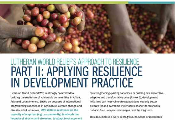 Lutheran World Relief's Approach to Resilience Part II: Applying Resilience in Development Practice