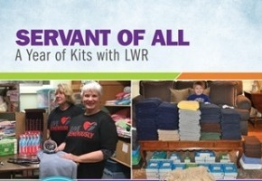 Servant of All: A Year of Kits with LWR